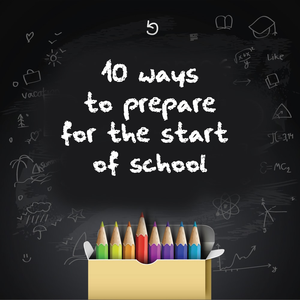 10 Way To Prepare For The Start Of School