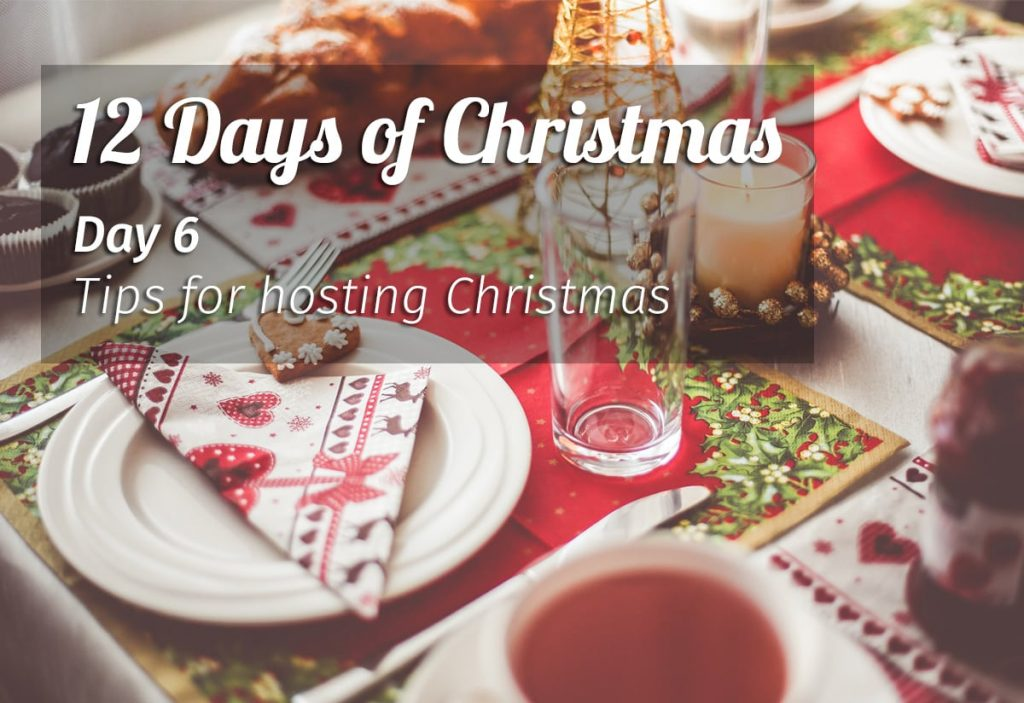 tips for hosting christmas