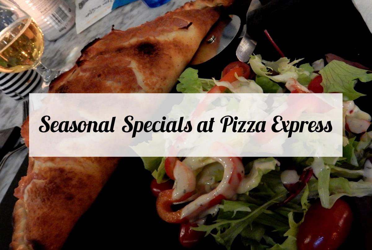 seasonal-specials-pizza-express