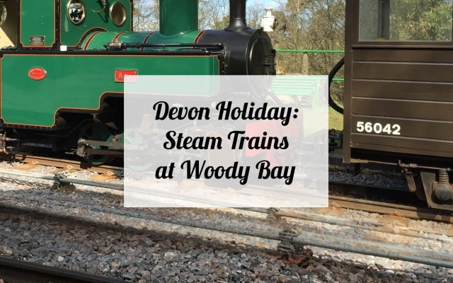 Devon Holiday: Steam Trains at Woody Bay