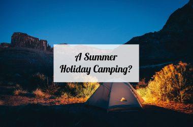 a-summer-holiday-camping