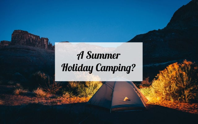 a-summer-holiday-camping