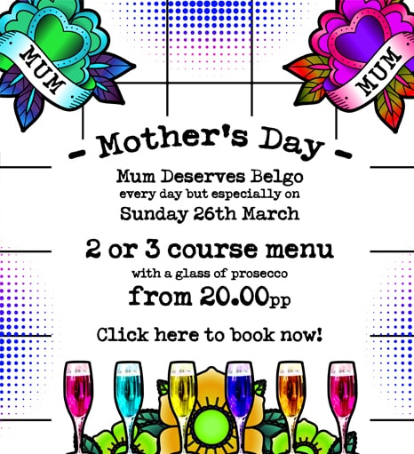 Mother's Day at Belgo