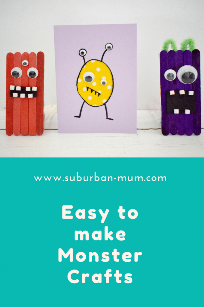 Easy to make Monster Crafts