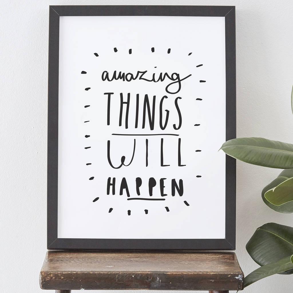 original_amazing-things-will-happen-print